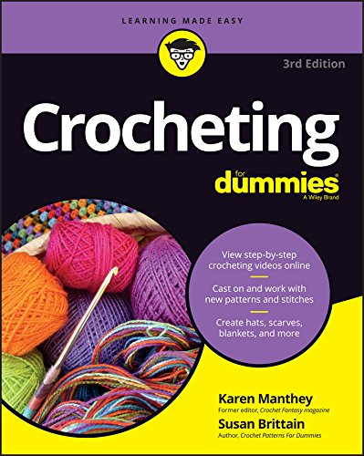 Crocheting For Dummies : Crocheting For Dummies with video!! - crochet envy