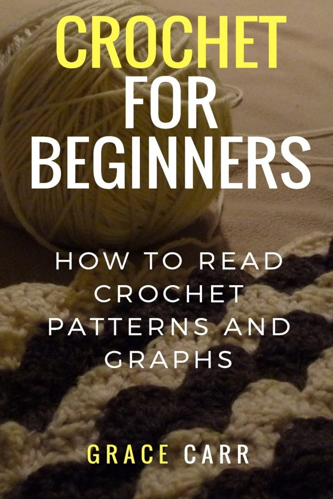 Crochet For Beginners - How To Read Crochet Patterns and Graphs