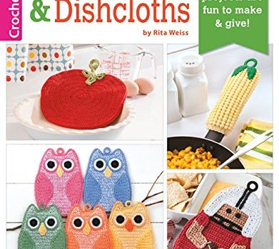Potholders and Dishcloths by Rita Weiss
