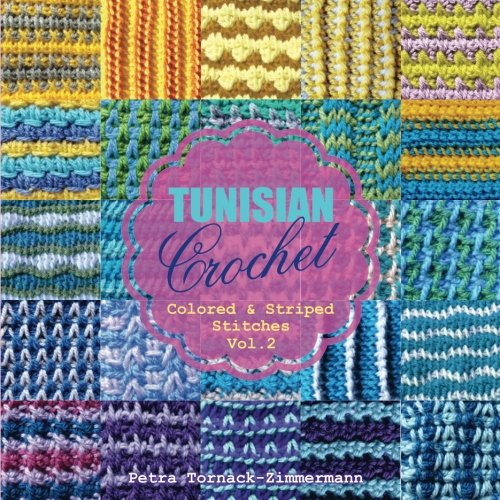 TUNISIAN Crochet - Vol. 2