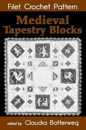 Medieval Tapestry Blocks Filet Crochet Pattern