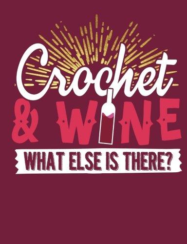 Crochet & Wine Blank Sketch Composition Notebook