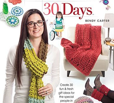 30 Gifts in 30 Days by Bendy Carter