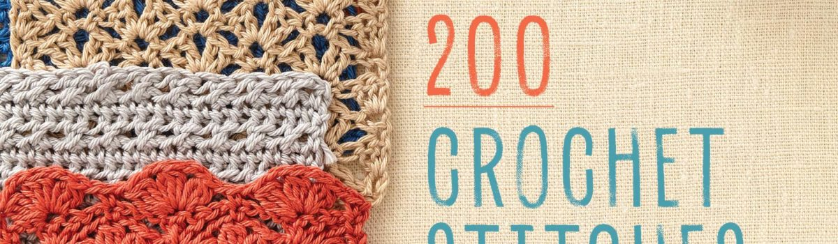 The Step-by-Step Guide to 200 Crochet Stitches by Tracey Todhunter