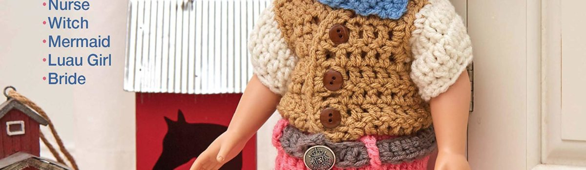 Crochet Costumes for 18′ Dolls