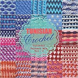 TUNISIAN Crochet Vol. 3