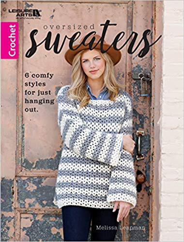 Oversized Sweaters by Melissa Leapman - crochet envy