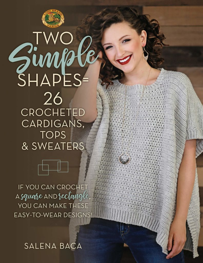 Crocheted squares and rectangles can be shaped and combined to form a surprising array of pullovers, cardigans, lightweight tops, and wraps.