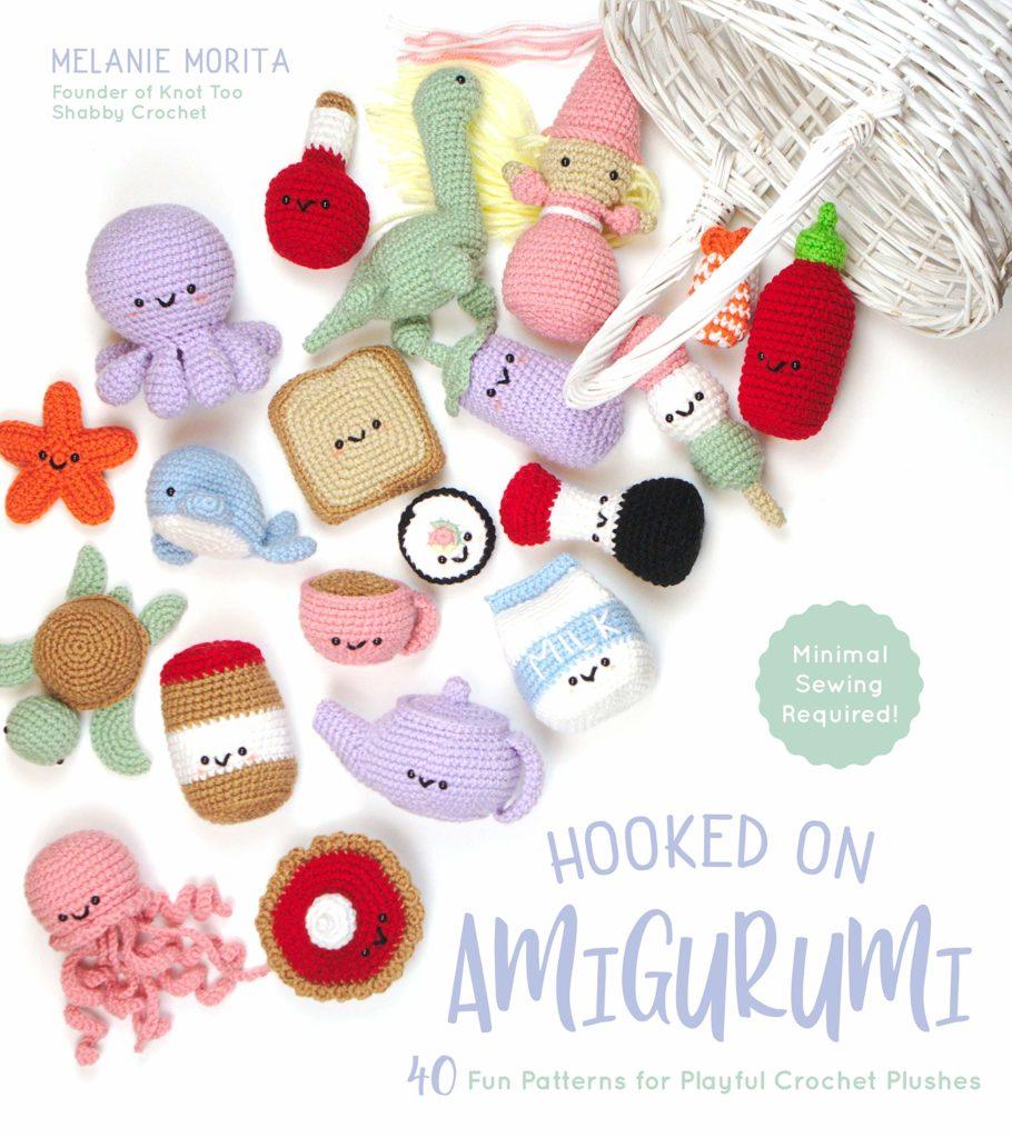 Hooked on Amigurumi: 40 Fun Patterns for Playful Crochet Plushes by Melanie Morita - crochet envy